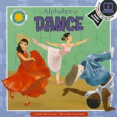 Picture Books & Pirouettes: An 'Alphabet of Dance' From Arabesque to Zouk