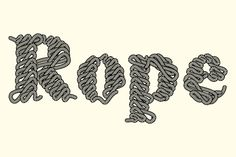 Times New Rope is basically Times Bold using illustrated rope to create the letterforms. Each letter contains two design options; a version design of ordered detail and a second more chaotic version of ropes beginning to become untangled.