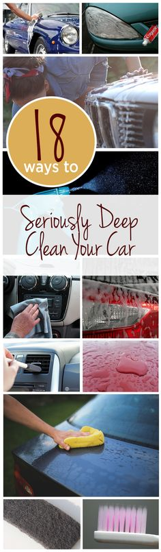 ~ 18 Ways to Seriously Deep Clean Your Car