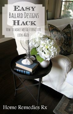 Easy Ballard Designs Hack- How To Make Metal Furniture Look Aged - From HomeRemediesRx.com