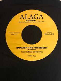 The Honey Drippers (impeach the president) Break A Habit, Old School Music, Etsy