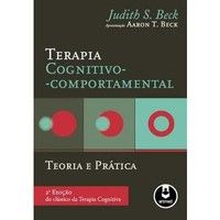 Livros Terapia Cognitivo Comportamental - Teoria e Prática - 2ª Ed. 2013 - Judith Beck (8582710089)