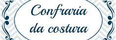 . O QUE É Saiba tudo (o que é, como funciona, datas para participar, patrocinador/prêmio e outros)sobre a nossa Confraria da Costura neste link:http://www.euamocosturar.com.br/prazer-confraria/ . Lista de todas as Confrarias da Costura que já ocorreram no site. ACESSE AQUI:) ❤❤❤❤❤❤❤❤❤❤❤❤❤❤❤❤❤❤❤❤ 3ª CONFRARIA: CARTEIRA PATCHWORK DA EDNA ABREUpos Queridas amigas(os) do Brasil, a participação desta confraria…