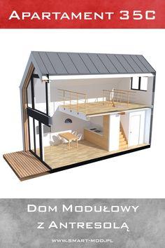 W ofercie naszych domów modułowych pojawił się Apartament 35C z antresolą. Domek ma 35m2 zabudowy, więc możliwe jest postawienie go na zgłoszenie! Zobaczcie szczegóły projektu u nas na stronie lub kilka zdjęć przedstawiających układ tego nowoczesnego apartamentu #smartmod #apartament #antresola #dom  Micro House Plans, Doll House Plans, Cottage House Plans, Dream House Plans, Tiny House Layout, Shed To Tiny House, Tiny House Nation, House Layouts, Small Apartment Design
