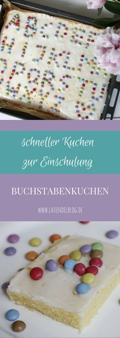 Einfacher Kuchen zur Einschulung: Buchstabenkuchen The juicy lemon cake is a quick cake for schooling. In keeping with the enrollment, the training cake is filled with letters from Smarties. Vegan Mug Cakes, Vegan Cake, Baby Food Recipes, Cake Recipes, Dinner Recipes, Gateaux Vegan, School Cake, Quick Cake, Desserts For A Crowd