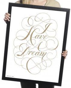 I Have A Dream Print