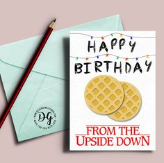 "Stranger things birthday card, Stranger things, Christmas lights, the Upside down, Stranger things bday card, Mike Eleven Will, eggo waffles This listing is for One - 5"" x 7"" Stranger Things ""Happy bi"