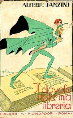 PANZINI Alfredo, Il diavolo nella mia libreria. Roma,  Mondadori,  1921