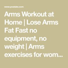 Arms Workout at Home | Lose Arms Fat Fast no equipment, no weight | Arms exercises for women - YouTube