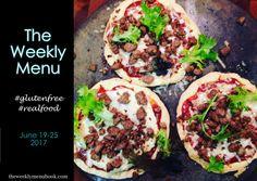 The Weekly Menu June 19-25 #glutenfree #menuplanning