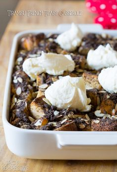 Tiramisu French Toast Casserole with Chocolate Almond Crumble and Whipped Mascarpone Cream