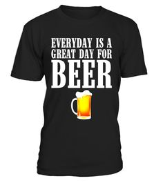"# Every Day Is a Great Day For Beer Mug Drinking T-Shirt .  Special Offer, not available in shops      Comes in a variety of styles and colours      Buy yours now before it is too late!      Secured payment via Visa / Mastercard / Amex / PayPal      How to place an order            Choose the model from the drop-down menu      Click on ""Buy it now""      Choose the size and the quantity      Add your delivery address and bank details      And that's it!      Tags: Wear this shirt to the bar…"
