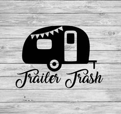 Trailer Trash Camper Cup, Car or Trash Can Decal Camping Jokes, Go Camping, Camping Crafts, Camping Hacks, Acadia National Park, Colorado Springs, Bell Tent Camping, Camper Signs, Yosemite Camping