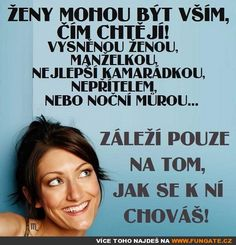 Ženy mohou být vším,…