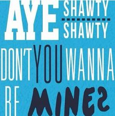 Shawty Shawty by Austin Mahone