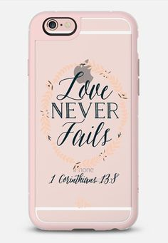 Love Never Fails by French Press Mornings in New Standard for iPhone 6S | @casetify