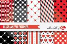 Russian Valentines Kit with Black and Red Digital Backgrounds :: Patterns with hearts, gingham, stripes & more. You get 10 High Quality Sheets :: JPG files in 12x12 inches size with 300 dpi jpg, perfect for printing or digital use. These are great for scrapbooking, crafts, party decor, DIY projects, blogs, stationery & more. All patterns are original and copyrighted by all is full of love