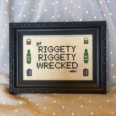 """Rick and Morty """"riggety riggety wrecked"""" cross stitch"""