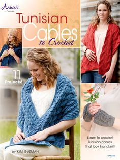 Learn how to crochet Tunisian cables with the 11 fashionable designs in Tunisian Cables to Crochet.Anyone who loves to do Tunisian crochet or wants to learn a new technique will love this pattern book. You'll find 11 fashionable designs by Kim Guzman that will inspire you to get stitching. Fall in love with Tunisian crochet patterns for scarves, hats, wraps, fingerless gloves and more.