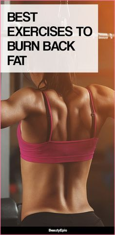 Back Fat Exercises - 8 Best Workouts To Reduce Back Fat For Women Every woman desire to have such a nice and smoothly toned back. In case you have put on some pounds, then you will realize that the back is the place excessive fats are stored. Weight Training Workouts, Fun Workouts, Burn Back Fat, Pilates, Back Fat Workout, Back Exercises, Fitness Exercises, Stomach Exercises, Fat To Fit