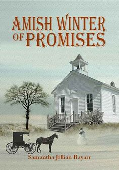 """Amish Winter of Promises: Book Four (Jacob's Daughter Series)"" by Samantha Jillian Bayarr"