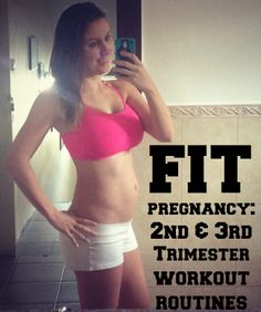 Fit Pregnancy: Second and Third Trimester Workout Routines -- the workout routine sounds great even if you ARENT pregnant!