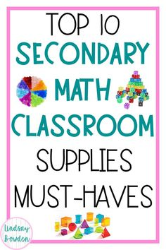 Math Classroom Supplies for Middle and High School Teachers! These supplies are must-haves for your math classroom! I have personally used all of these and love them! #mathclassroom #mathsupplies #mathmanipulatives #highschoolmath #middleschoolmath