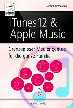 iTunes 12 & Apple Music: Grenzenloser Musikgenuss für die ganze Familie von Giesbert Damaschke http://www.amazon.de/dp/B017TVHC1C/ref=cm_sw_r_pi_dp_ty.1wb18Q7PPZ