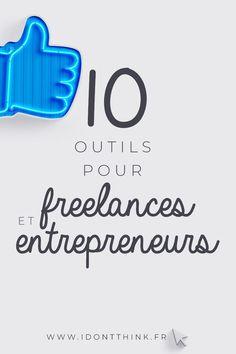 10 outils pour Freelance et entrepreneur à utiliser sans modération pour gagner en productivité dans ton entreprise.