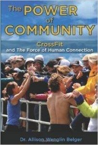 The Power of Community: CrossFit and the Force of Human Connection book cover