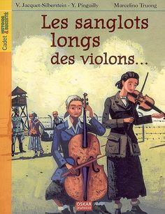 Les sanglots longs des violons... : avoir dix-huit ans à Auschwitz. - Yves Pinguilly. Pour afficher le résumé, cliquez sur l'image.  Une critique rédigée par la classe a été publiée sur Babelio https://www.babelio.com/livres/Jacquet-Silberstein-Les-sanglots-longs-des-violons--Avoir-dix-huit/302766/critiques/367916
