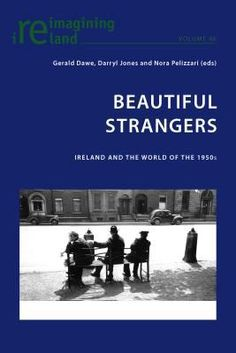 Buy or Rent Beautiful Strangers as an eTextbook and get instant access. With VitalSource, you can save up to compared to print. 1950s Culture, University College Cork, Library Catalog, My Land, New Books, Britain, Nostalgia, Beautiful, Austerity