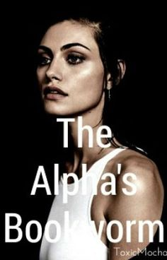 "You should read ""The Alpha's Bookworm "" on #Wattpad. #werewolf"