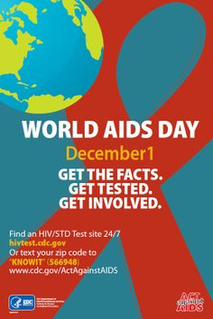 Dec. 1 is #WorldAIDSDay. Do you know your #HIV status? Get the Facts. Get Tested. Get Involved. #WAD2013