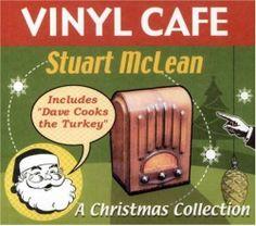 Vinyl Cafe Christmas Collectio ~ Stuart Mclean, http://www.amazon.ca/dp/B000G1R1SW/ref=cm_sw_r_pi_dp_00eIsb0HXXV1Y