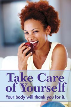 """Take Care of Yourself """"Your body will thank you for it."""" 
