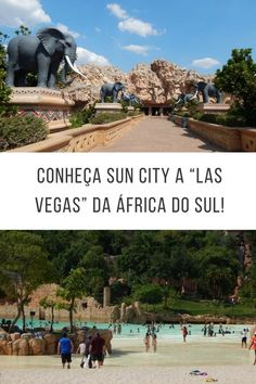 """Conheça Sun City a """"Las Vegas"""" da África do Sul!  Garden Route, South Africa, Rota Jardim, Cape Town, Cidade do Cabo, Viagem em Familia, Dica de viagem, natureza, ecoturismo, dica de viagem, travel, on the road, road trip, pretoria, joanesburgo, sun city, viagem de carro, estradas"""