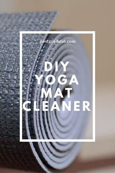 DIY Yoga Mat Cleaner | Post Grad Stat