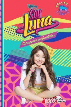 Soy Luna Corazones confundidos ebook by Disney Rakuten Kobo Disney Junior, Robin Williams, Disney Channel, Aladdin, Heroes Disney, Sou Luna Disney, Cimorelli, Son Luna, The Incredibles
