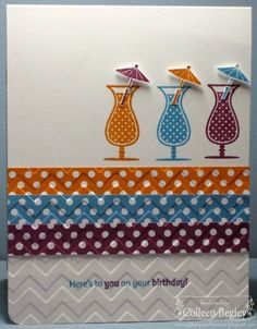 Here's to YOU on your BIRTHDAY! by teal29 - Cards and Paper Crafts at Splitcoaststampers