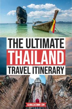 The ultimate Thailand itinerary is actualy a collection of 5 different thailand travel itineraries that will navigate you around the land of smiles according to your way of travel. #globalcastaway