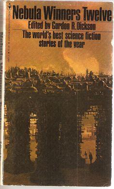 Nebula Winners Twelve. Edited by Gordon R. Dickson. With Charles L. Grant, Thomas F. Monteleone, Joe Hadleman, John Varley and Isaac Asimov.