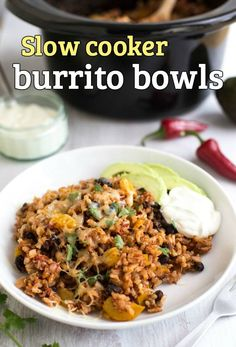 Slow cooker burrito bowls - This was terrific. I sautéed the onions first because I find the raw onion flavour off putting in a slow cooked meal. I also added 3 minced chipotle peppers in Adobe sauce. It took 4 hours on low in my slow cooker.