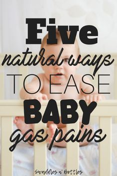 5 Natural Ways to Ease Baby Gas Pains. Relief for your Baby and Help with their Gas! Newborn Babies, Gassy Baby, Kids Fever, Natural Parenting, Parenting Tips, Before Baby, Baby Yellow, Baby Supplies, Bebe