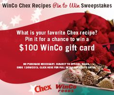 WinCo Chex Recipes Pin to Win Sweepstakes