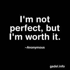 I'm not perfect but I'm worth it, YOU are what I wanna be like #JESUS