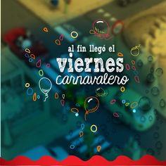 Viernes carnavalero #carnaval