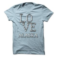 LOVE ALASKA STATE T-Shirts, Hoodies. Check Price Now ==► https://www.sunfrog.com/No-Category/LOVE-ALASKA-STATE.html?id=41382