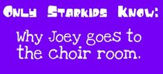 Sally: No one can come into the choir room… Because Joey Richter is CAARRYING IN HERE!