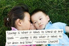 Have the courage to listen